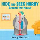 Hide and Seek Harry Around the House Cover Image
