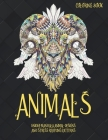 Animals - Coloring Book - Unique Mandala Animal Designs and Stress Relieving Patterns Cover Image