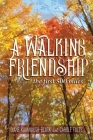 A Walking Friendship: The First 500 Miles Cover Image