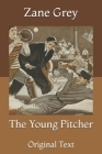 The Young Pitcher: Original Text Cover Image