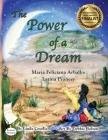 The Power of a Dream Maria Feliciana Arballo Latina Pioneer Dyslexic Edition: Dyslexic Font Cover Image