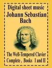 The Well-Tempered Clavier Complete Books I and II Cover Image