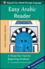 Easy Arabic Reader: A Three-Part Text for Beginning Students Cover Image