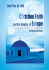 Christian Faith and the Making of Europe: Yesterday and Today Cover Image