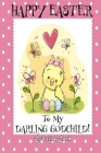 Happy Easter To My Darling Godchild! (Coloring Card): (Personalized Card) Easter Messages, Greetings, & Poems for Children! Cover Image
