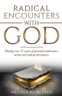 Radical Encounters With God Cover Image