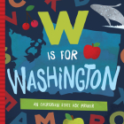 W is for Washington: An Evergreen State ABC Primer Cover Image