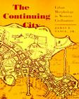 The Continuing City: Urban Morphology in Western Civilization Cover Image