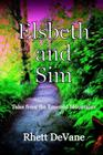 Elsbeth and Sim: Tales from the Emerald Mountains Cover Image