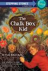The Chalk Box Kid (A Stepping Stone Book(TM)) Cover Image