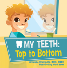 My Teeth: Top to Bottom Cover Image