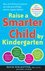 Raise a Smarter Child by Kindergarten: Build a Better Brain and Increase IQ Up to 30 Points Cover Image
