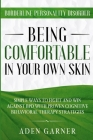 Borderline Personality Disorder: BEING COMFORTABLE IN YOUR OWN SKIN - Simple Ways To Fight and Win Against BPD With Proven Cognitive Behavioral Therap Cover Image