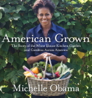 American Grown: The Story of the White House Kitchen Garden and Gardens Across America Cover Image