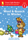 Woof and Quack in Winter (reader) (Green Light Readers Level 1) Cover Image