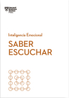 Saber Escuchar (Mindful Listening Spanish Edition) Cover Image