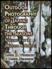 Outdoor Photography of Japan: Through the Seasons - Volume 1 of 3 (Winter & Spring) Cover Image