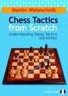 Chess Tactics from Scratch: Understanding Chess Tactics Cover Image