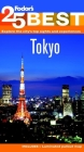 Fodor's 25 Best: Tokyo Cover Image