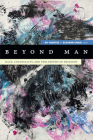 Beyond Man: Race, Coloniality, and Philosophy of Religion Cover Image