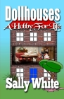 Dollhouses: A Hobby for Life Cover Image