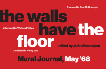 The Walls Have the Floor: Mural Journal, May '68 Cover Image