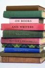 On Books and Writers: Selected Essays Cover Image