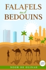 Falafels and Bedouins (Large Print Paperback) Cover Image