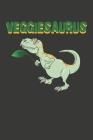 Veggiesaurus: Wochenplaner - ohne festes Datum für ein ganzes Jahr Cover Image