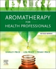 Aromatherapy for Health Professionals Revised Reprint Cover Image