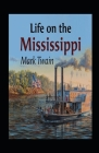 Life On The Mississippi Annotated Cover Image