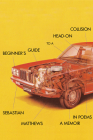 Beginner's Guide to a Head-On Collision Cover Image