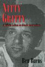 Nitty Gritty: A White Editor in Black Journalism Cover Image