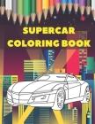 Supercar Coloring Book: Luxury Collection Of Sport And Fast Cars Design To Color For Kids Of All Ages Cover Image