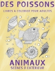 Livres à colorier pour adultes - Scènes d'extérieur - Animaux - Des poissons Cover Image