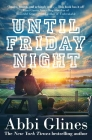 Until Friday Night: A Field Party Novel Cover Image