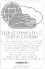 Cloud Computing Certifications: Build hands-on skills and get cloud certification with the Top-Paying IT Certifications: AWS Cloud Practitioner, AWS S Cover Image