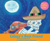 Calaca's Best Friend: Bilingual in Spanish & English Cover Image