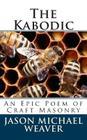 The Kabodic: An Epic Poem of Craft Masonry Cover Image
