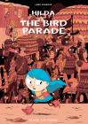 Hilda and the Bird Parade: Book 3 (Hildafolk) Cover Image