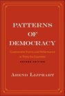 Patterns of Democracy: Government Forms and Performance in Thirty-Six Countries Cover Image