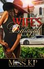 A Wife's Betrayal Cover Image