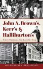 John A. Brown's, Kerr's & Halliburton's: Where Oklahoma City Loved to Shop Cover Image