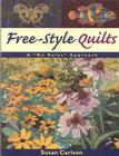 Free-Style Quilts: A