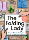 The Folding Lady: Always Solutions, Never Problems: Simple Home Hacks Room by Room to Make Life That Little Bit Easier Cover Image