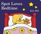 Spot Loves Bedtime Cover Image