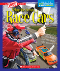 Race Cars (A True Book: Behind the Scenes) (Library Edition) Cover Image