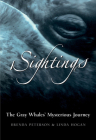 Sightings: The Gray Whales' Mysterious Journey Cover Image