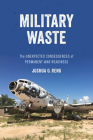 Military Waste: The Unexpected Consequences of Permanent War Readiness Cover Image
