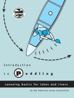 Introduction to Paddling: Canoeing Basics for Lakes and Rivers Cover Image